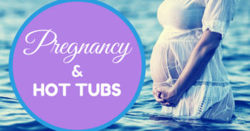 Can A Pregnant Woman Get In A Hot Tub